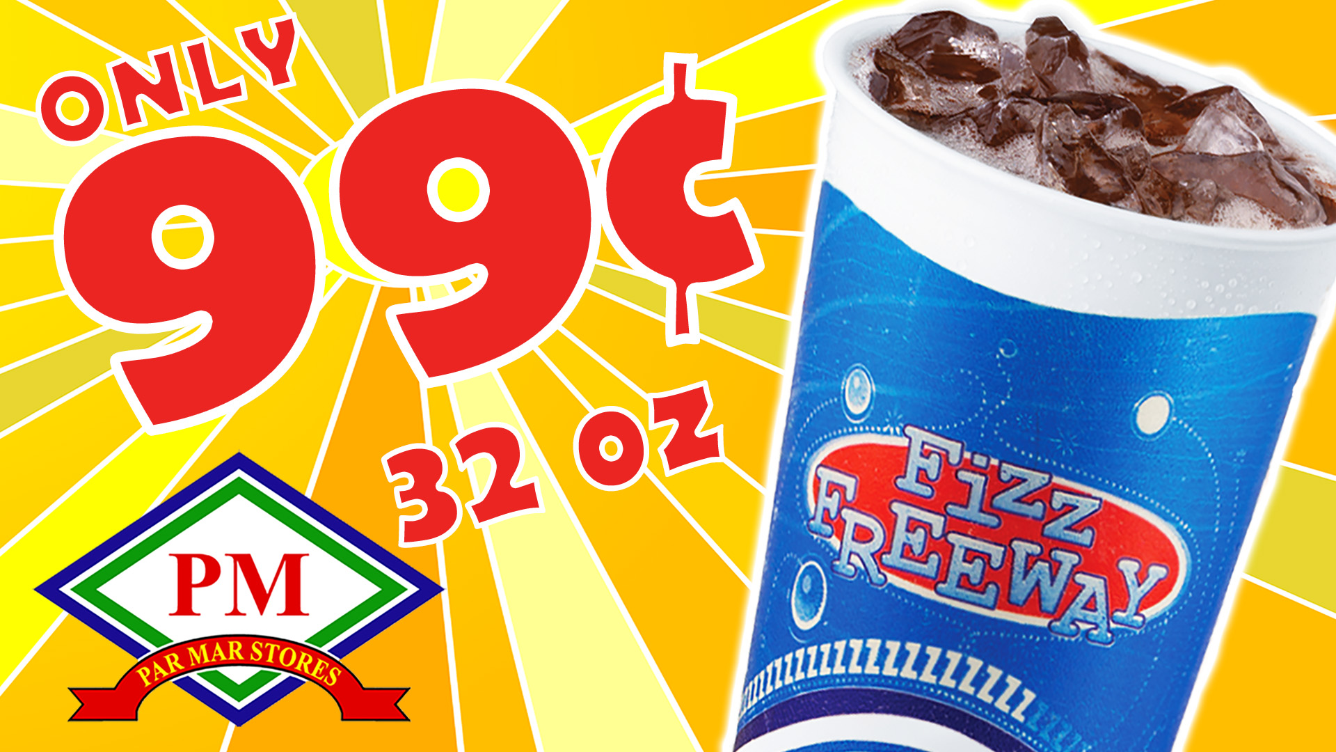 32oz – fountain – 99cents